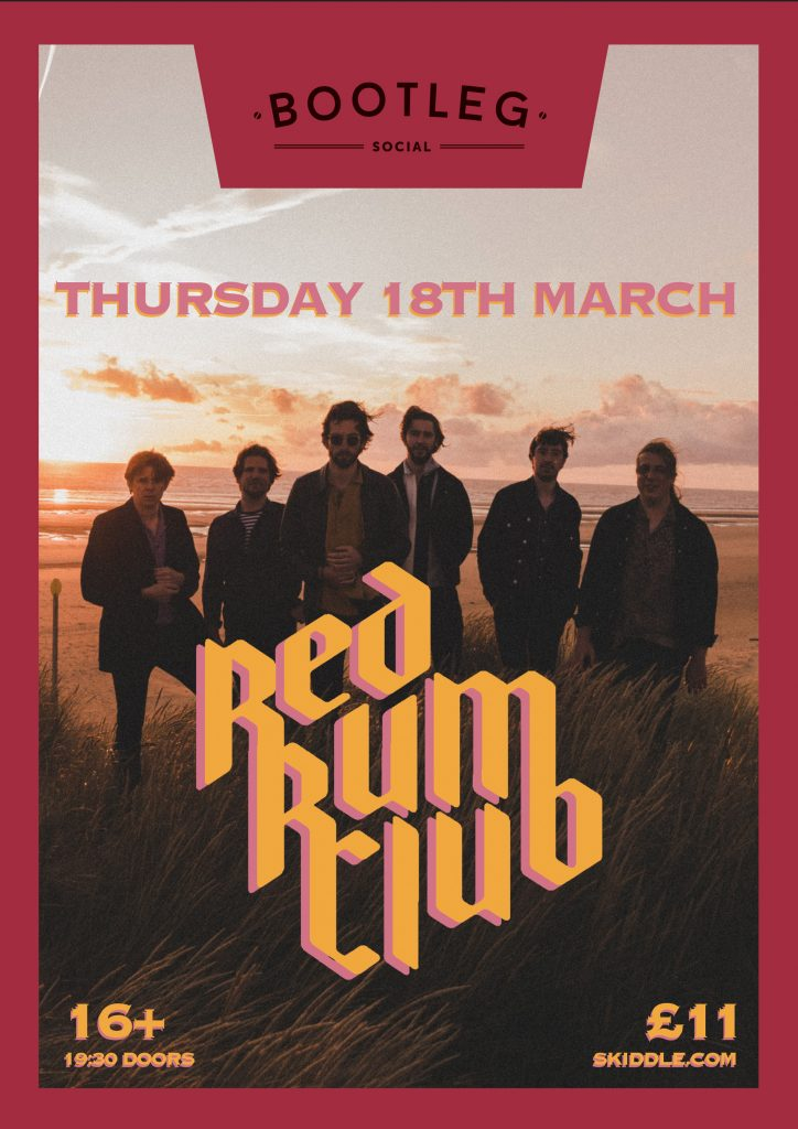 Red Rum Club 2021 Tour Blackpool